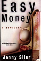 EASY MONEY. by Siler, Jenny.