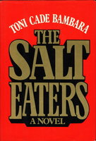 THE SALT EATERS. by Bambara, Toni Cade.