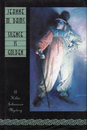 SILENCE IS GOLDEN. by Dams, Jeanne M.