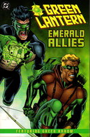 GREEN LANTERN: EMERALD ALLIES. by Marz, Ron and Chuck Dixon; Rodolfo Damaggio, Daryl Banks and others, illustrators.