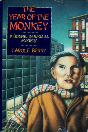 THE YEAR OF THE MONKEY. by Berry, Carole.