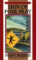 SIGN OF FOUL PLAY: A Connor Westphal Mystery. by Warner, Penny.
