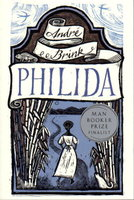 PHILIDA. by Brink, Andre.