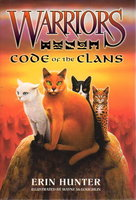 WARRIORS: CODE OF THE CLANS. by Hunter, Erin.