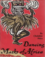 DANCING MASKS OF AFRICA. by Price, Christine
