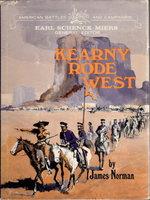 KEARNY RODE WEST by [Kearny. Stephen Watts, 1794 - 1848.]