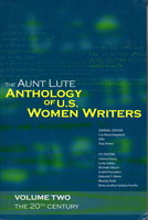 THE AUNT LUTE ANTHOLOGY OF U. S. WOMEN WRITERS, VOLUME 2: THE 20TH CENTURY. by [Anthology, signed] Hogeland, Lisa Maria and Shay Brawn, editors; Sandra Cisneros, Susan Griffin. Lorna Dee Cervantes and Mei-mei Berssenbrugge signed.
