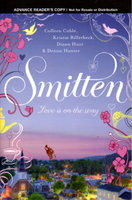 SMITTEN. by Coble, Colleen; Kristin Billerbeck, Diann Hunt, and Denise Hunter