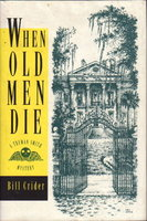 WHEN OLD MEN DIE. by Crider, Bill.