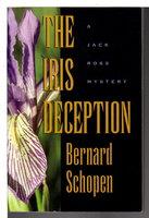THE IRIS DECEPTION. by Schopen, Bernard.