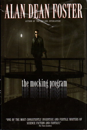 THE MOCKING PROGRAM. by Foster, Alan Dean.