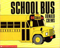 SCHOOL BUS. by Crews, Donald.