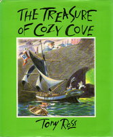 """THE TREASURES OF COZY COVE or the Voyage of the """"Kipper"""" by Ross, Tony."""