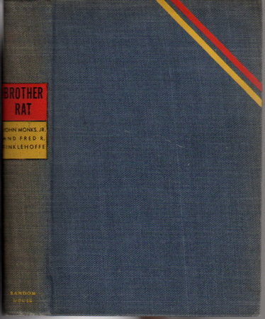 BROTHER RAT. by Monks, John, Jr. and Fred R. Finklehoffe. Introduction by George Abbott.