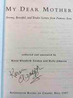 MY DEAR MOTHER, Stormy, Boastful and Tender Letters from Famous Sons by Gordon, Karen Elizabeth and Johnson, Holly