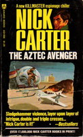 THE AZTEC ADVENTURE: A Killmaster Spy Chiller (Nick Carter series.) by Smith, Martin Cruz (Writing as Nick Carter)