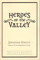 HEROES OF THE VALLEY. by Stroud, Jonathan.