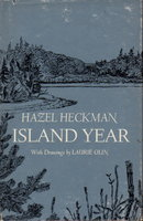 ISLAND YEAR. by Heckman, Hazel. Drawings by Laurie Olin.