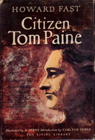 CITIZEN TOM PAINE. by Fast, Howard.