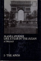 THE ABYSS. by Sperber, Manes (1905-1984.) Translated by Constantine Fitzgibbon.