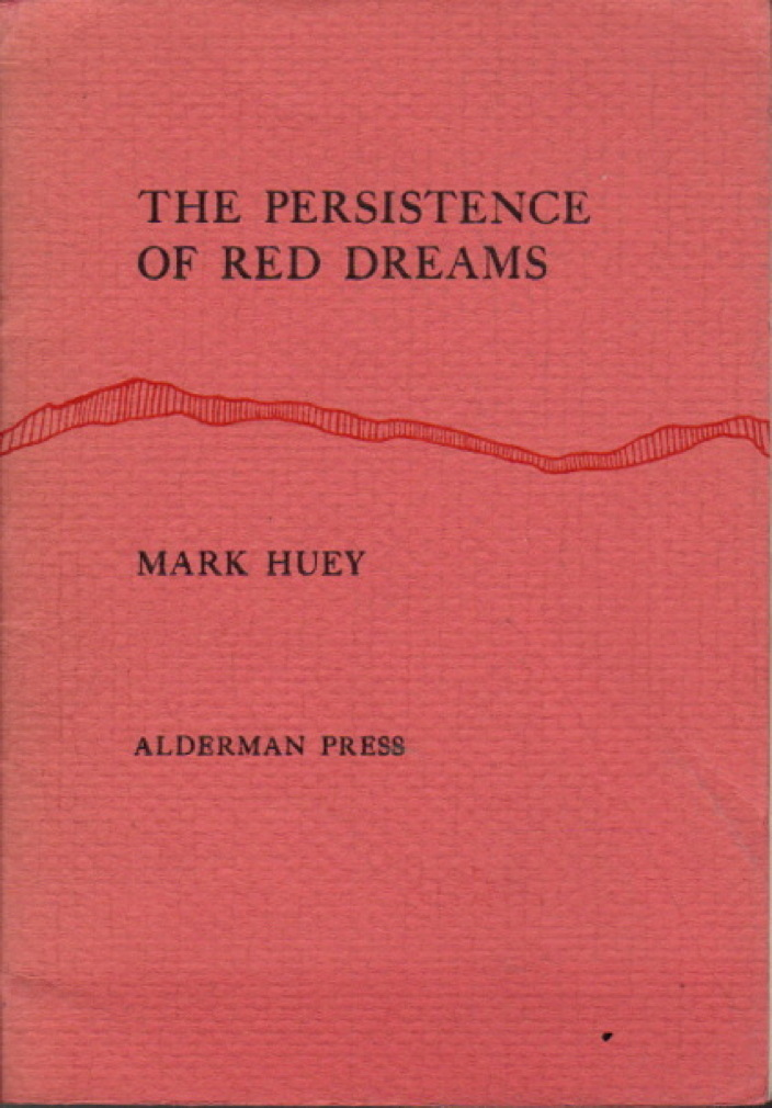 HUEY, MARK. ILLUSTRATED BY PETER BREHM. - THE PERSISTENCE OF RED DREAMS.