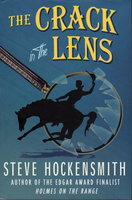 THE CRACK IN THE LENS. by Hockensmith, Steve.