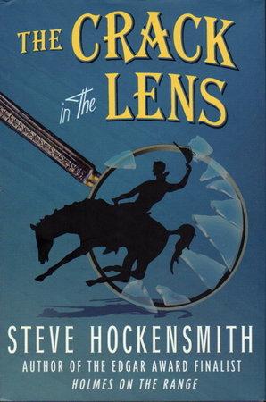 THE CRACK IN THE LENS. by Hockensmith, Steve.