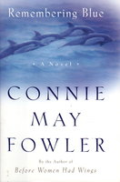 REMEMBERING BLUE. by Fowler, Connie May.