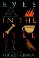 EYES IN THE FIRE. by Grabien, Deborah.