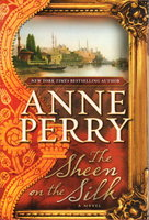 THE SHEEN OF SILK. by Perry, Anne.