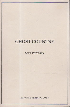 GHOST COUNTRY. by Paretsky, Sara.