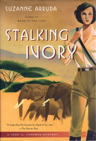 STALKING IVORY. by Arruda, Suzanne.