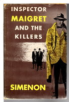 INSPECTOR MAIGRET AND THE KILLERS. by Simenon.Georges.