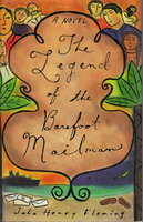 THE LEGEND OF THE BAREFOOT MAILMAN. by Fleming, John Henry.