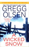 A WICKED SNOW. by Olsen, Gregg.