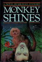 MONKEY SHINES. by Stewart, Michael.