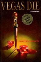 VEGAS DIE: A Quest Mystery by Grogan, Stephen