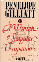 A WOMAN OF SINGULAR OCCUPATION by Gilliatt, Penelope