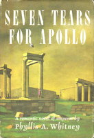 SEVEN TEARS FOR APOLLO by Whitney, Phyliis A.