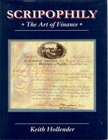 SCRIPOPHILY: The Art of Finance. by Hollender, Keith.
