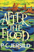 AFTER THE FLOOD. by Jersild, P.C.