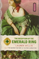 THE DECEPTION OF THE EMERALD RING. by Willig, Lauren.