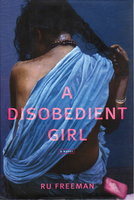 A DISOBEDIENT GIRL. by Freeman, Ru.