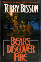 BEARS DISCOVER FIRE AND OTHER STORIES. by Bisson, Terry.