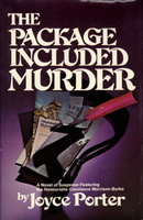 THE PACKAGE INCLUDED MURDER: A Novel of Suspense Featuring the Honourable Constance Morrison-Burke. by Porter, Joyce.