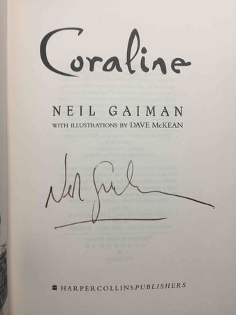 CORALINE. by Gaiman, Neal (illustrations by Dave McKean.)