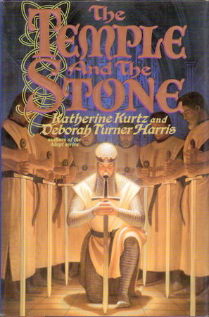THE TEMPLE AND THE STONE. by Kurtz, Katherine and Deborah Turner Harris.