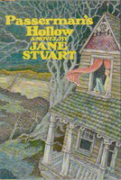 PASSERMAN'S HOLLOW. by Stuart, Jane.