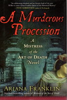 A MURDEROUS PROCESSION. by Franklin, Ariana (pseudonym of Diana Norman)