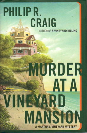 MURDER AT VINEYARD MANSION: A Martha's Vineyard Mystery. by Craig, Philip R. (1933-2007)